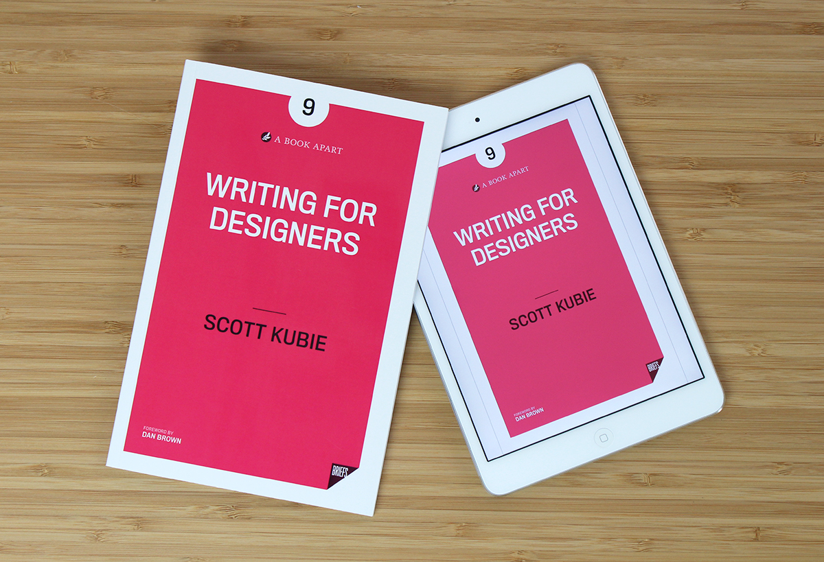 Print and ebook editions of my book Writing for Designers.